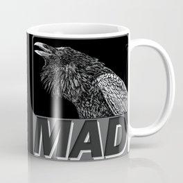 Raven Mad Coffee Mug