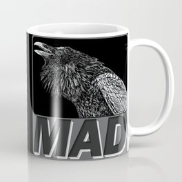 Raven Mad Coffee Mug