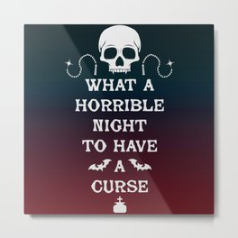 Gamer Geeky Chic Castlevania Inspired What a Horrible Night to Have a Curse Metal Print
