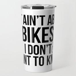 Bicycle Enthusiast Funny Biking Cycling Travel Mug