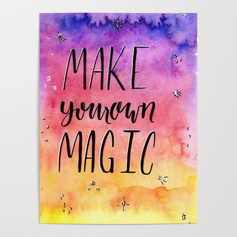 Make Your Own Magic Inspirational Art