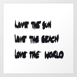 Love the sun Art Print
