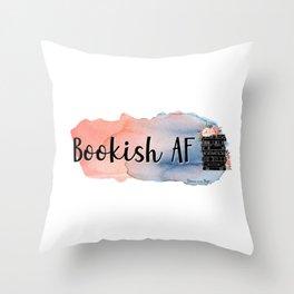 Bookish AF Throw Pillow