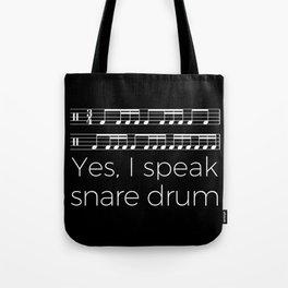 Yes, I speak snare drum Tote Bag
