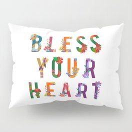 Bless Your Heart Meaning Southern Insult Humor Pillow Sham