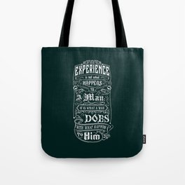 Lab No. 4 Experience Is Not What Happens To A Man Aldous Huxley Inspirational Quotes Tote Bag