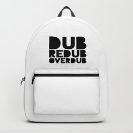 Dub Redub Overdub (Black) Backpack