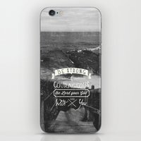 pocketfuel iPhone & iPod Skins featuring Be strong and courageous! by Pocket Fuel