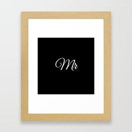 Mr (Black) Framed Art Print