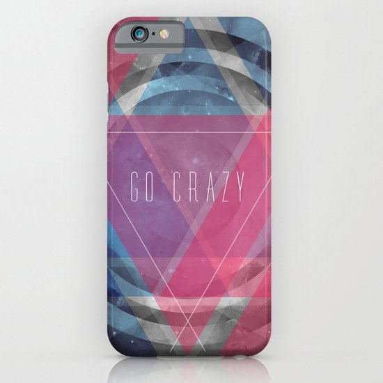 Craziness... let's go there. iPhone & iPod Case