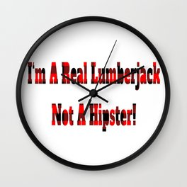 No Hipster – Lumberjack Quote Wall Clock
