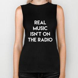 Real Music Isn't on the Radio Audiophile T-Shirt Biker Tank
