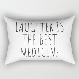 LAUGHTER IS THE BEST MEDICINE Rectangular Pillow