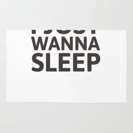I just wanna sleep Rug
