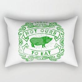 Not Ours To Eat Vegan Statement Rectangular Pillow