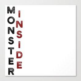 Monster Inside Canvas Print