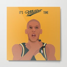 It's (Reggie) Miller Time Metal Print