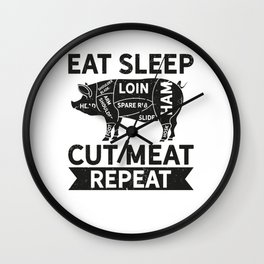 Butcher Eat Sleep Cut Meat Repeat Wall Clock
