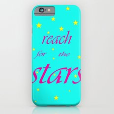 Reach for the stars iPhone 6s Slim Case