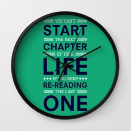 Lab No. 4 You Can't Start The Next Life Inspirational Quote Wall Clock