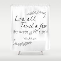 shakespeare Shower Curtains featuring Shakespeare Quote by Pati Designs