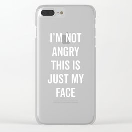 Angry Face Funny Quote Clear iPhone Case