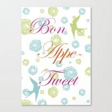 Bon Appe-Tweet Canvas Print
