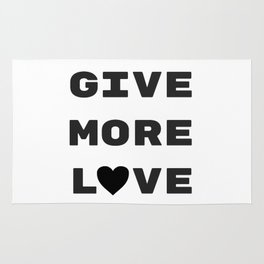 Give More Love Rug