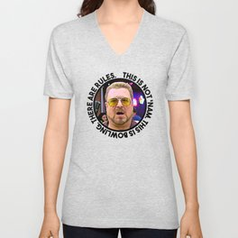 """""""This is not 'Nam. This is bowling. There are rules."""" — Walter Sobchak Unisex V-Neck"""