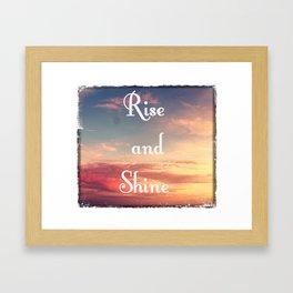 Rise and Shine 1 Framed Art Print