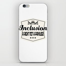 Great for all occassions Inclusion Tee Inclusion iPhone Skin