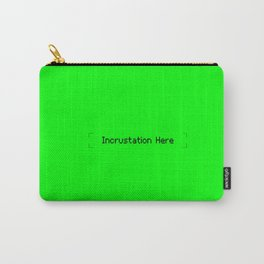 Incrustation Here Carry-All Pouch