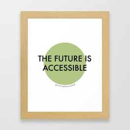 The Future Is Accessible - Green Framed Art Print