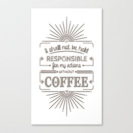 Without Coffee // Warning Label Canvas Print