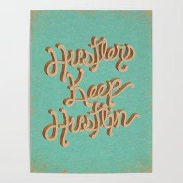 Hustlers Keep Poster