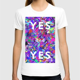 Shattered Glass Yes Yes Yes! T-shirt