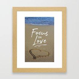 Focus on Love 3 Framed Art Print