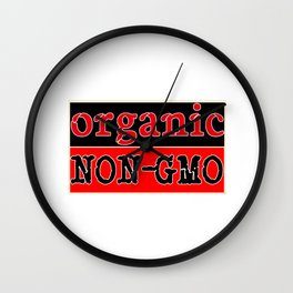 Organic Non-GMO ... All Natural Wall Clock