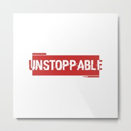 Unstoppable force red logo Metal Print