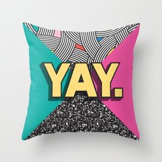 Yay. Positive Typography Message Throw Pillow