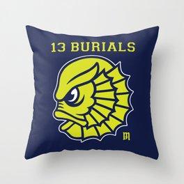 13 Burials - Go Creatures! Throw Pillow