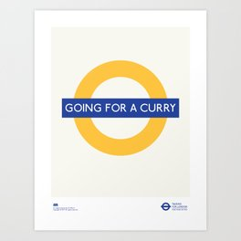 Going For A Curry   TFL Art Print