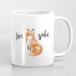 for fox sake mug Coffee Mug