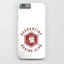 Quarantine Baking Club iPhone Case