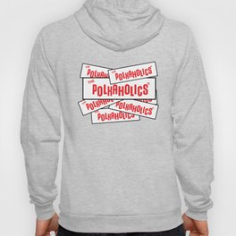 The Polkaholics - Bumper Stickers Hoody