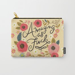 Pretty Swe*ry: Amazing as F Carry-All Pouch