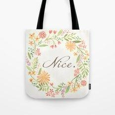 It's Nice Tote Bag