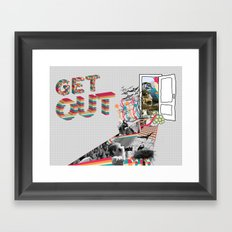 Get Out Framed Art Print