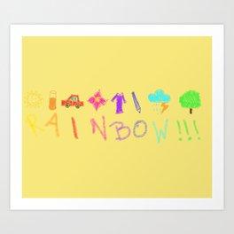 Childish Rainbow!!! Art Print