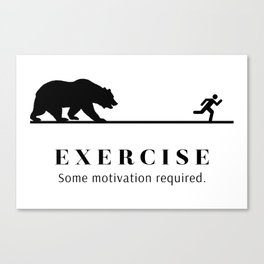 Exercise - Some Motivation Required Canvas Print